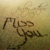 Miss You - Customizable Name Graphic